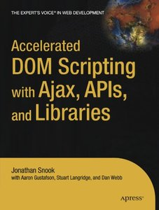 Accelerated DOM Scripting with Ajax, APIs, and Libraries-cover