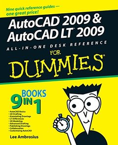 AutoCAD 2009 & AutoCAD LT 2009 All-in-One Desk Reference For Dummies, 2/e (Paperback)-cover