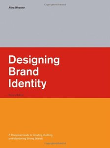 Designing Brand Identity: A Complete Guide to Creating, Building, and Maintaining Strong Brands, 3/e-cover
