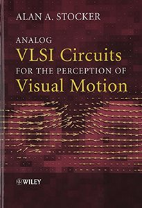 Analog VLSI Circuits for the Perception of Visual Motion (Hardcover)-cover