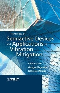 Technology of Semiactive Devices and Applications in Vibration Mitigation-cover