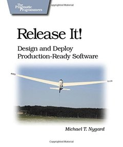 Release It!: Design and Deploy Production-Ready Software (Paperback)-cover