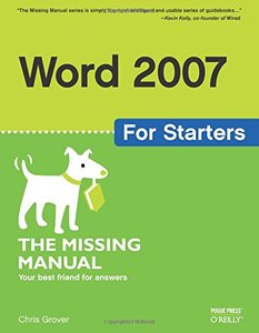 Word 2007 for Starters: The Missing Manual-cover