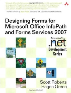 Designing Forms for Microsoft Office InfoPath and Forms Services 2007-cover