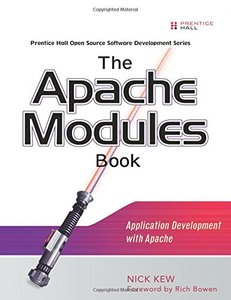 The Apache Modules Book: Application Development with Apache (Paperback)-cover
