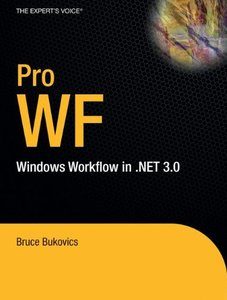 Pro WF: Windows Workflow in .NET 3.0-cover