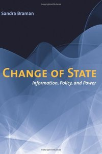 Change of State: Information, Policy, and Power (Hardcover)-cover