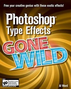 Photoshop Type Effects Gone Wild-cover