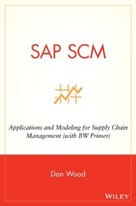 SAP SCM: Applications and Modeling for Supply Chain Management-cover