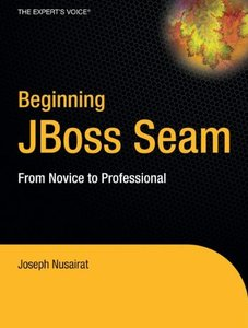 Beginning JBoss Seam: From Novice to Professional-cover