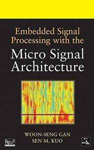 Embedded Signal Processing with the Micro Signal Architecture (Hardcover)-cover