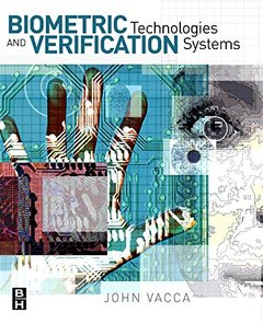 Biometric Technologies and Verification Systems (Paperback)-cover