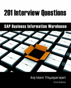 201 Interview Questions: SAP Business Warehouse Information