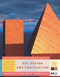 ESL Design and Verification: A Prescription for Electronic System Level Methodology (Hardcover)-cover