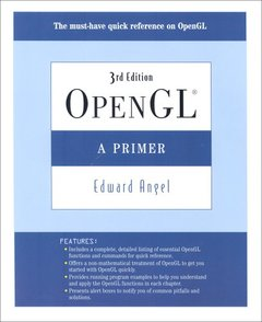 OpenGL: A Primer, 3/e (Paperback)