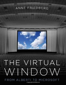 The Virtual Window: From Alberti to Microsoft (Hardcover)-cover