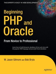 Beginning PHP and Oracle: From Novice to Professional-cover