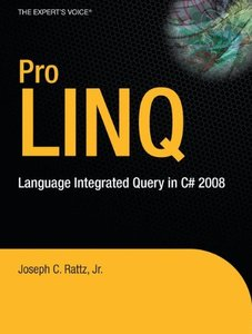 Pro LINQ: Language Integrated Query in C# 2008-cover