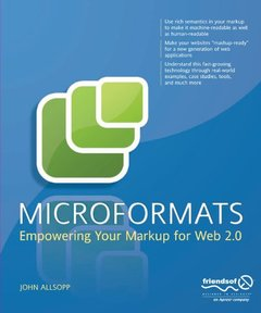 Microformats: Empowering Your Markup for Web 2.0 (Paperback)-cover