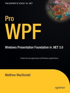 Pro WPF: Windows Presentation Foundation in .NET 3.0 (Paperback)-cover