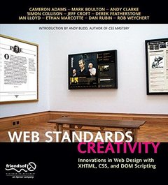 Web Standards Creativity: Innovations in Web Design with XHTML, CSS, and DOM Scripting (Paperback)-cover