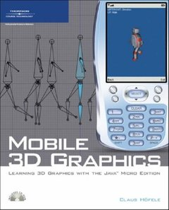 Mobile 3D Graphics: Learning 3D Graphics with the Java Micro Edition (Paperback)-cover