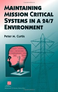 Maintaining Mission Critical Systems in a 24/7 Environment-cover