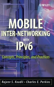 Mobile Inter-networking with IPv6: Concepts, Principles and Practices-cover