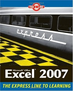 Excel 2007: The L Line, The Express Line to Learning-cover