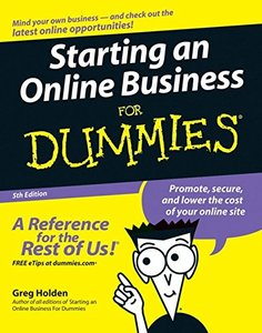 Starting an Online Business For Dummies, 5/e