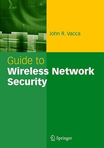 Guide to Wireless Network Security-cover