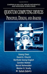 Quantum Computing Devices: Principles, Designs, and Analysis (Hardcover)-cover