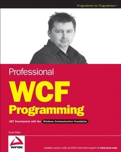 Professional WCF Programming: .NET Development with the Windows Communication Foundation-cover