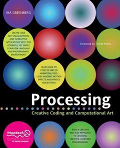 Processing: Creative Coding and Computational Art-cover
