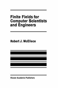 Finite Fields for Computer Scientists and Engineers