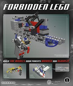 Forbidden LEGO: Build the Models Your Parents Warned You Against! (Paperback)-cover