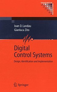 Digital Control Systems: Design, Identification and Implementation (Hardcover)-cover