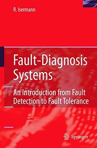Fault-Diagnosis Systems: An Introduction from Fault Detection to Fault Tolerance (Paperback)-cover