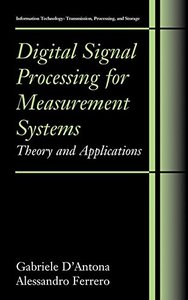 Digital Signal Processing for Measurement Systems: Theory and Applications-cover