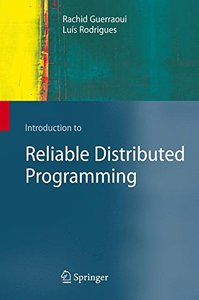 Introduction to Reliable Distributed Programming (Hardcover)