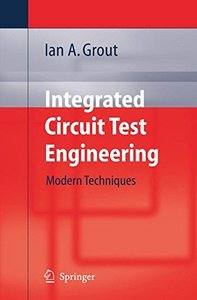 Integrated Circuit Test Engineering: Modern Techniques (Paperback)-cover
