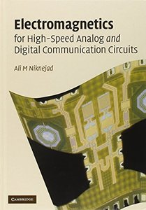 Electromagnetics for High-Speed Analog and Digital Communication Circuits (Hardcover)-cover