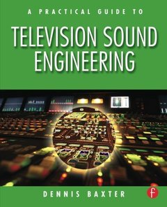 A Practical Guide to Television Sound Engineering (Paperback)-cover