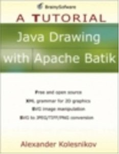 Java Drawing with Apache Batik: A Tutorial-cover