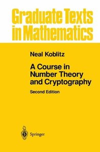 A Course in Number Theory and Cryptography:Graduate Texts in Mathematics, 2/e(Hardcover)-cover