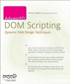 AdvancED DOM Scripting: Dynamic Web Design Techniques (Paperback)-cover
