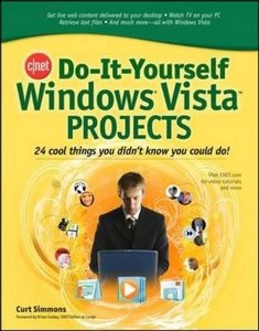 Do-It-Yourself Windows Vista Projects: 24 Cool Things You Didn't Know You Could Do! (Paperback)-cover