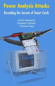 Power Analysis Attacks: Revealing the Secrets of Smart Cards (Hardcover)-cover