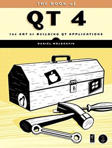 The Book of Qt 4 : The Art of Building Qt Applications (Paperback)-cover