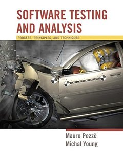 Software Testing and Analysis: Process, Principles and Techniques-cover